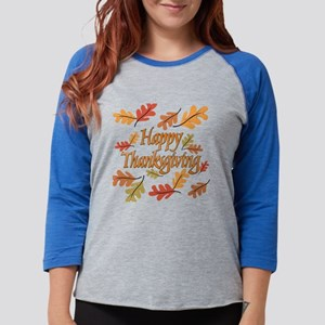 Happy Thanksgiving Womens Baseball Tee