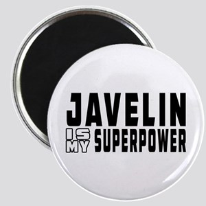 Javelin Is My Superpower Magnet