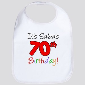 It's Saba 70th Birthday Baby Bib