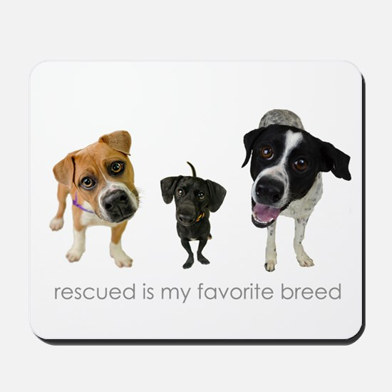 Rescued Favorite Breed Mousepad