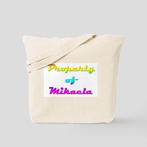 Property Of Mikaela Female Tote Bag