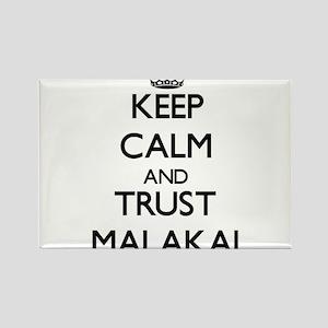 Keep Calm and TRUST Malakai Magnets