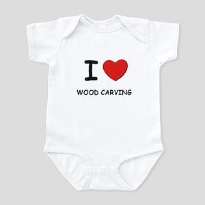 I love wood carving  Infant Bodysuit