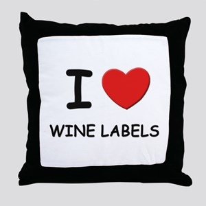 I love wine labels  Throw Pillow