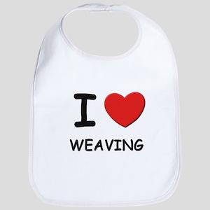 I love weaving  Bib