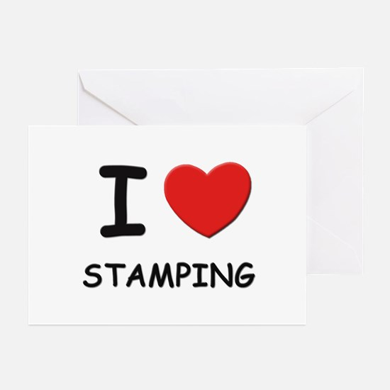 I love stamping  Greeting Cards (Pk of 10)