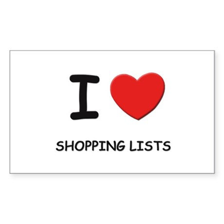 I love shopping lists Rectangle Sticker