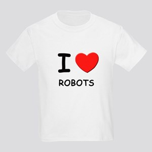 I love robots Kids Light T-Shirt
