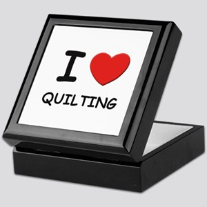 I love quilting Keepsake Box