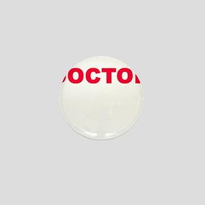 DOCTOR Mini Button