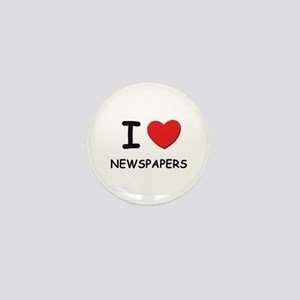 I love newspapers Mini Button