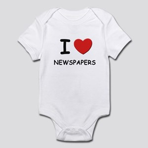 I love newspapers  Infant Bodysuit