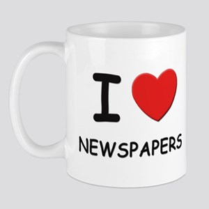 I love newspapers  Mug