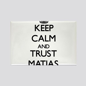 Keep Calm and TRUST Matias Magnets