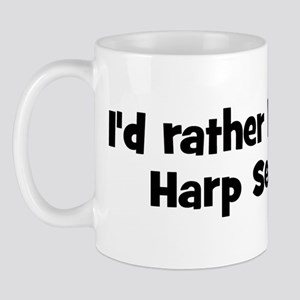 Rather be a Harp Seal Mug