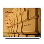 Abandon All Hope Mousepad