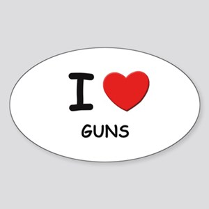 I love guns Oval Sticker