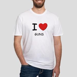 I love guns Fitted T-Shirt