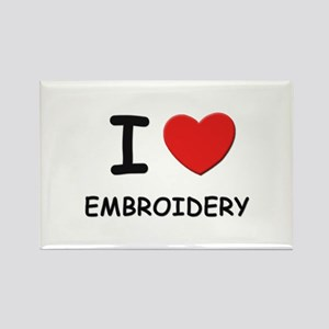 I love embroidery Rectangle Magnet