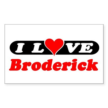 I Love Broderick Rectangle Sticker