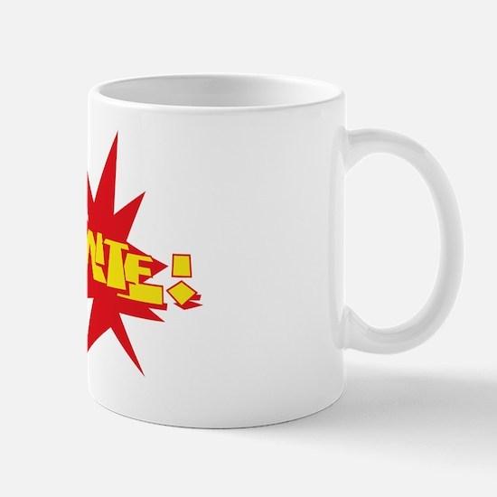 Dy-No-Mite! Mug