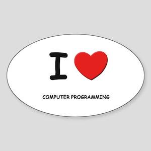 I love computer programming Oval Sticker