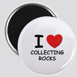 I love collecting rocks Magnet