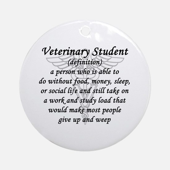 Veterinary Student Definition Round Ornament