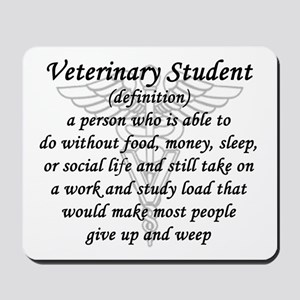 Veterinary Student Definition Mousepad