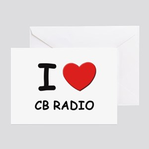 I love cb radio  Greeting Cards (Pk of 10)