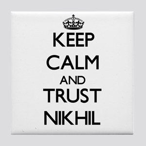 Keep Calm and TRUST Nikhil Tile Coaster