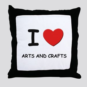 I love arts and crafts  Throw Pillow