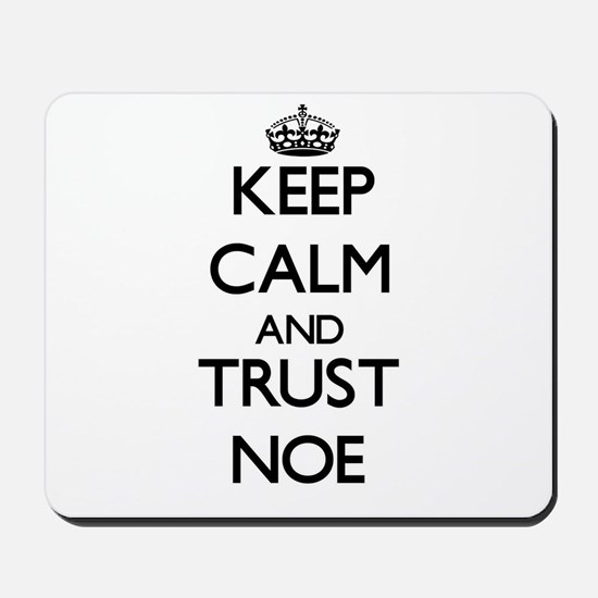 Keep Calm and TRUST Noe Mousepad