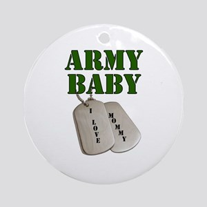 Army Baby - Mommy Ornament (Round)