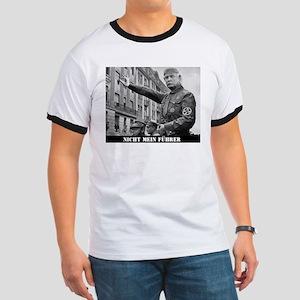 NIcht Mein Fuhrer T-Shirt