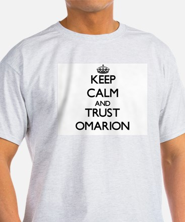 Keep Calm and TRUST Omarion T-Shirt
