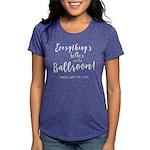 Better in the Ballroom Womens Tri-blend T-Shirt