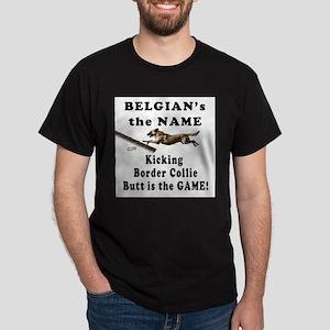 Belgians Kick Butt- Agility H Dark T-Shirt