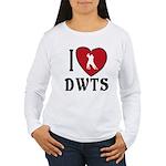 I Heart DWTS Women's Long Sleeve T-Shirt