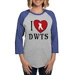 I Heart DWTS Womens Baseball Tee