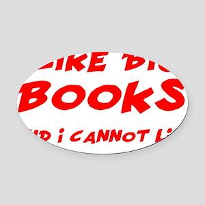 I Like Big Books Oval Car Magnet