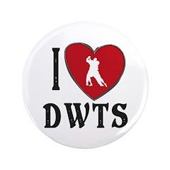 """I Heart Dwts 3.5"""" Button"""
