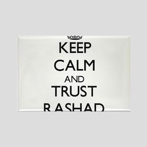 Keep Calm and TRUST Rashad Magnets
