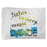 Lights Camera Music Dance Pillow Sham