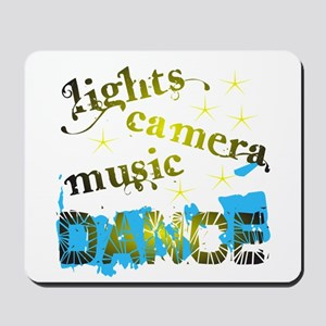 Lights Camera Music Dance Mousepad