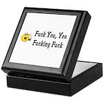 Fuck You, You Fucking Fuck Keepsake Box