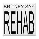 The Original Britney Say Rehab Commemorative Tile