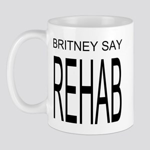 The Original Britney Say Rehab Mug