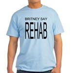 The Original Britney Say Rehab Light T-Shirt