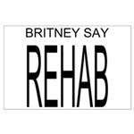 The Original Britney Say Rehab Large Poster